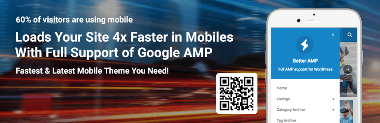 Better AMP - Loads your site 4x faster in Mobiles with full suppor of Google AMP
